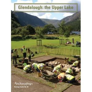Heritage Guide No. 92: Glendalough: the Upper Lake