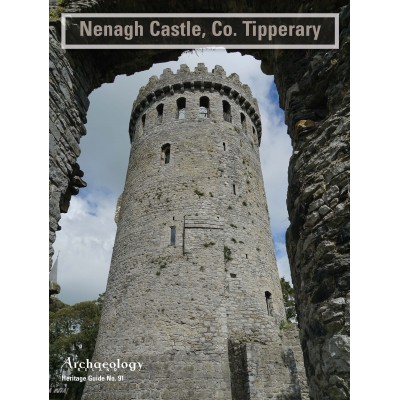Heritage Guide No. 91: Nenagh Castle, Co. Tipperary