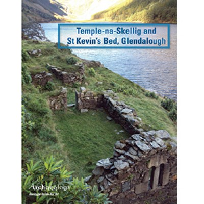Heritage Guide No. 94: Temple-na-Skellig and   St Kevin's Bed, Glendalough