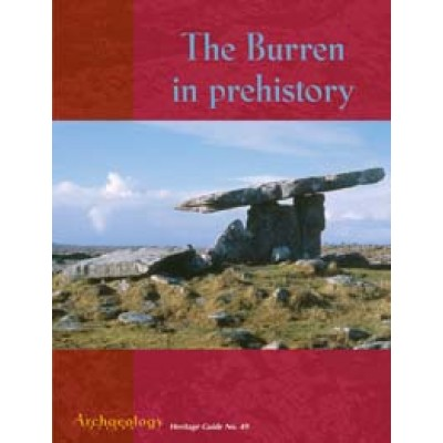 Heritage Guide No. 49 The Burren in Prehistory