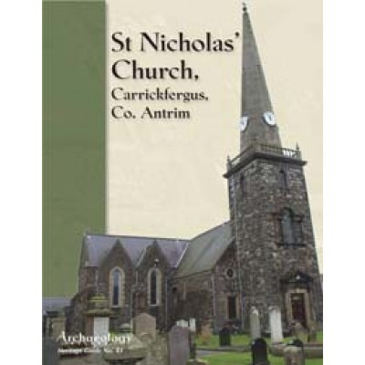 Heritage Guide No. 43 St Nicholas' Church, Carrickfergus