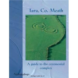 Heritage Guide No. 41 Tara, Co. Meath