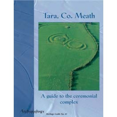 Heritage Guide No. 41 Tara, Co. Meath