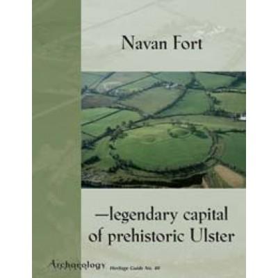 Heritage Guide No. 40 Navan Fort
