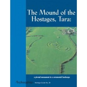 Heritage Guide No. 34 The Mound of the Hostages