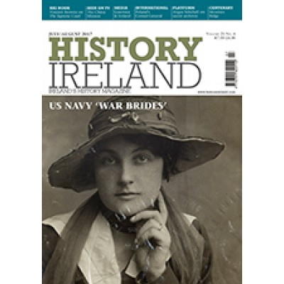 History Ireland July/August  2017