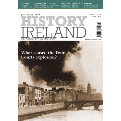History Ireland July August 2019