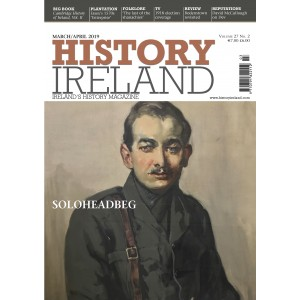 History Ireland March April 2019