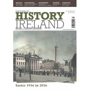 History Ireland March/April 2016