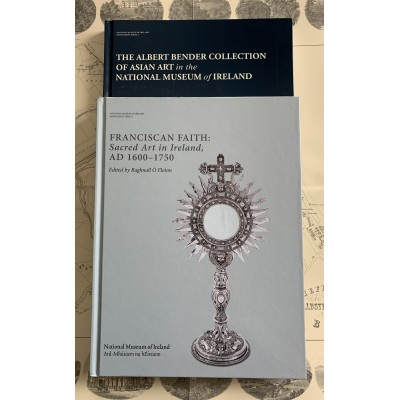 Franciscan Faith: Sacred Art in Ireland, AD 1600–1750 & The Albert bender collection of Asian Art in the National Museum of Ireland