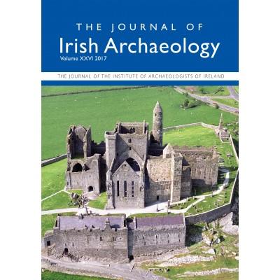 Journal of Irish Archaeology 2017 Vol. XXVI