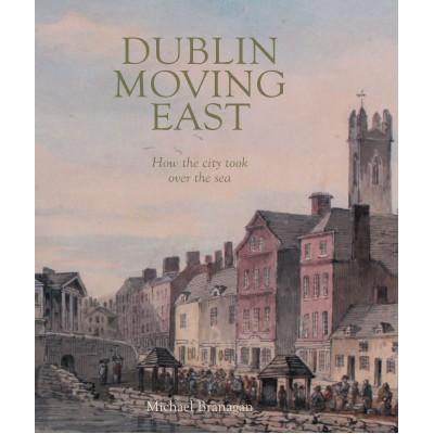 Dublin Moving East