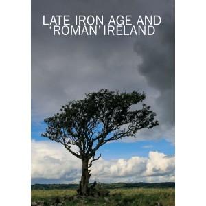 Late Iron Age and 'Roman' Ireland