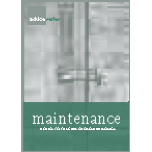 Maintenance: a guide to the care of older buildings