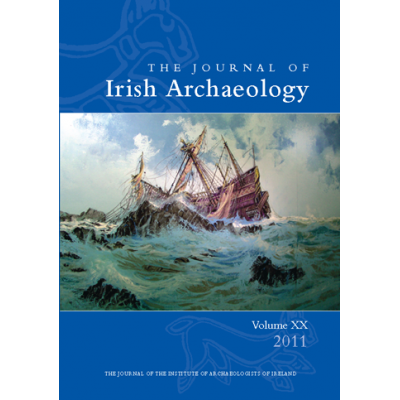 The Journal of Irish Archaeology  Volume XX (2011)