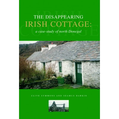The disappearing Irish cottage: a case-study of north Donegal