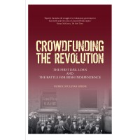 Crowdfunding the Revolution