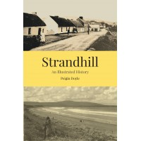 Pre-publication Strandhill: An Illustrated History signed & delivered Ireland/N. Ireland